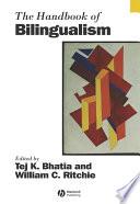 """The Handbook of Bilingualism"" by Tej K. Bhatia, William C. Ritchie"