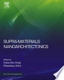 Supra materials Nanoarchitectonics