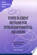 Finite Element Methods for Integrodifferential Equations