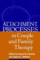 Attachment Processes in Couple and Family Therapy [Pdf/ePub] eBook