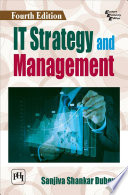 IT STRATEGY AND MANAGEMENT, FOURTH EDITION