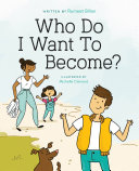 Who Do I Want to Become?