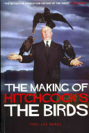 The Making of Hitchcock s The Birds