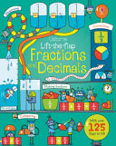 Lift-the-Flap Fractions and Decimals by Rosie Dickins