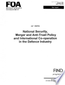 National Security Merger And Anti Trust Policy And International Co Operation In The Defence Industry
