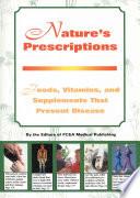 Nature's Prescriptions