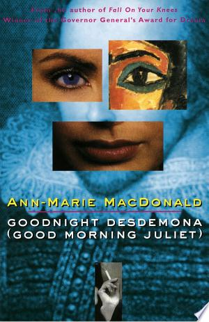 Free Download Goodnight Desdemona (Good Morning Juliet) (Play) PDF - Writers Club