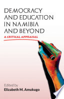 Democracy And Education In Namibia And Beyond Book