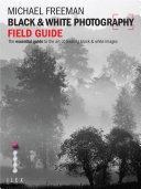 Black & White Photography Field Guide Pdf/ePub eBook