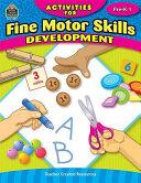 Activities for Fine Motor Skills Development