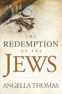 The Redemption of the Jews Pdf/ePub eBook