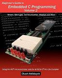 Beginner s Guide to Embedded C Programming   Volume 2 Book