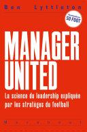 Pdf Au top ! Leçons de leadership par les meilleurs managers du football Telecharger