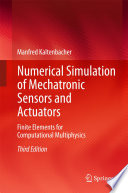 Numerical Simulation Of Mechatronic Sensors And Actuators Book PDF