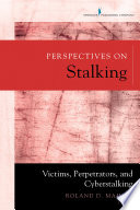 Perspectives on Stalking