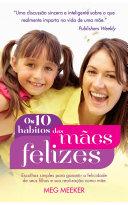 Os dez hábitos das mães felizes