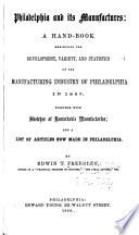 Philadelphia and Its Manufactures Book