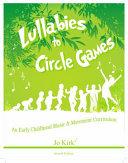 Lullabies to Circle Games