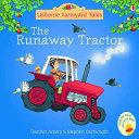 The Runaway Tractor Book PDF