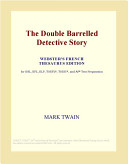 The Double Barrelled Detective Story (Webster's French Thesaurus Edition) Read Online