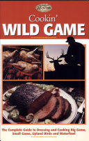 Cookin  Wild Game