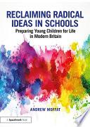 Reclaiming Radical Ideas in Schools