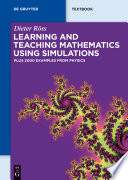 Learning and Teaching Mathematics using Simulations Book