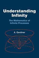 Understanding Infinity