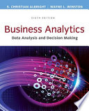 Business Analytics Data Analysis Decision Making
