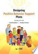 Designing Positive Behavior Support Plans