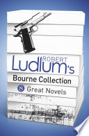 Robert Ludlum s Bourne Collection  ebook  Book