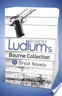 Robert Ludlum s Bourne Collection  ebook