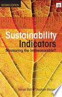 Sustainability Indicators  : Measuring the Immeasurable?