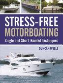 Stress Free Motorboating