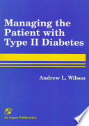 Managing the Patient with Type II Diabetes by Andrew L. Wilson PDF