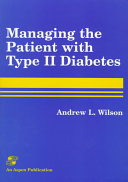 Managing the Patient with Type II Diabetes