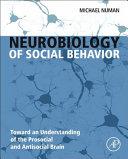 Neurobiology of Social Behavior Book