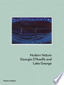 Modern Nature  : Georgia O'Keeffe and Lake George
