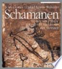 Schamanen  : Trance und Magie in der Höhlenkunst der Steinzeit