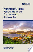 Persistent Organic Pollutants in the Environment