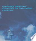 Modelling Long term Scenarios for Low Carbon Societies