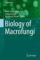 Biology of Macrofungi