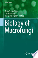 Biology of Macrofungi