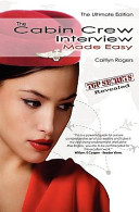 The Cabin Crew Interview Made Easy - The Ultimate Edition