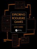 Exploring Roguelike Games Pdf
