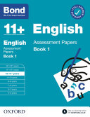 Bond 11   English Assessment Papers Book 1 10 11 Years
