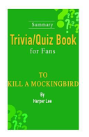 Summary Trivia Quiz Book For Fans