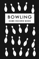 Bowling Game Record Book