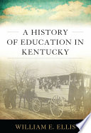 A History Of Education In Kentucky