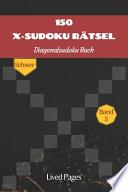 150 X-Sudoku Rätsel Diagonalsudoku Buch